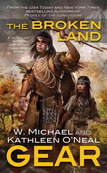 The Broken Land: A People of the Longhouse Novel (Paperback)