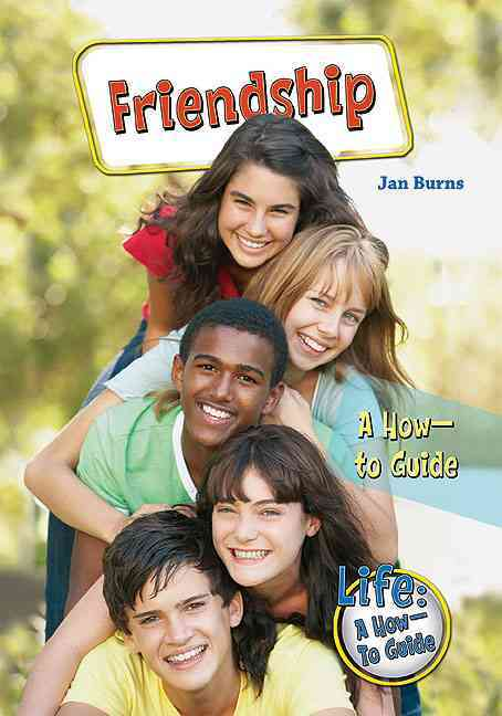 Friendship: A How-to Guide (Hardcover)