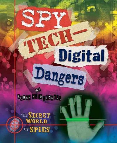 Spy Tech Digital Dangers (Hardcover)
