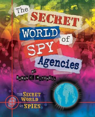 The Secret World of Spy Agencies (Hardcover)