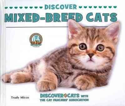 Discover Mixed-Breed Cats (Hardcover)