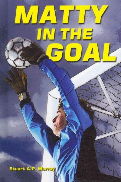Matty in the Goal (Hardcover)