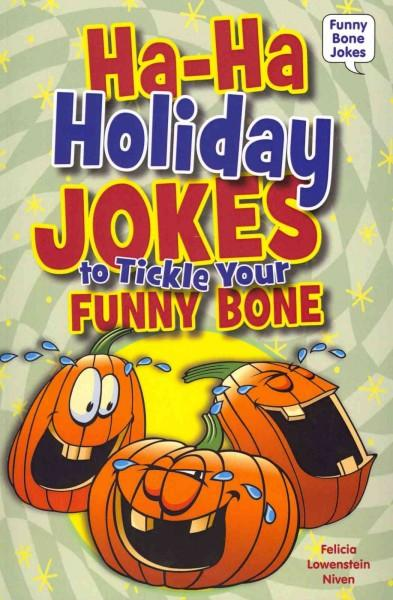 Ha-Ha Holiday Jokes to Tickle Your Funny Bone (Paperback)