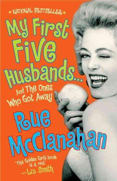 My First Five Husbands..And the Ones Who Got Away (Paperback)