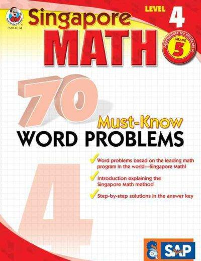 Singapore Math 70 Must-Know Word Problems, Level 4 (Paperback)