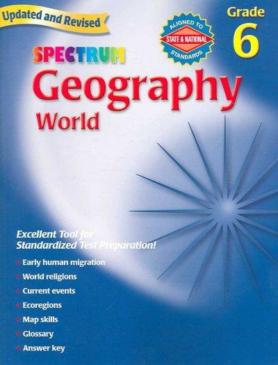 Spectrum Geography, Grade 6: The World (Paperback)