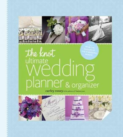 The Knot Ultimate Wedding Planner & Organizer (Loose-leaf)