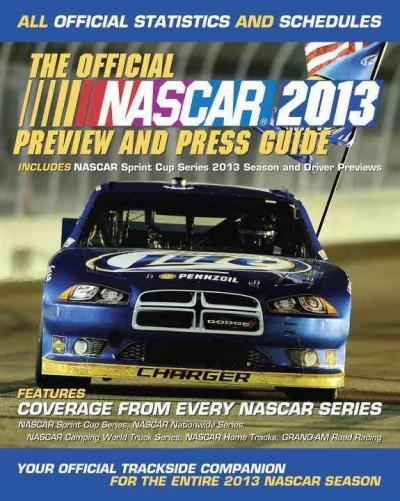 The Official NASCAR Preview and Press Guide 2013 (Paperback)