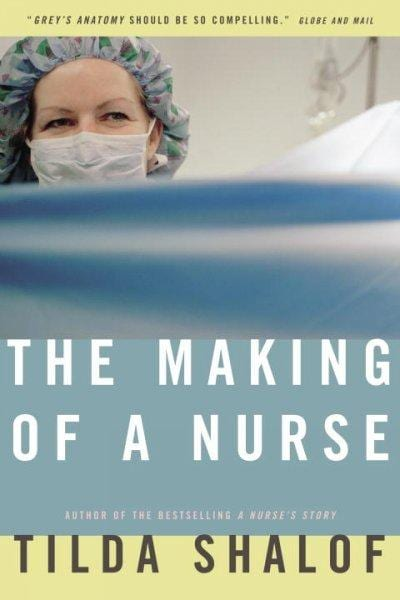 The Making of a Nurse (Paperback)