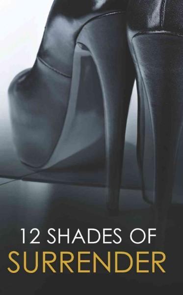 12 Shades of Surrender (Paperback)