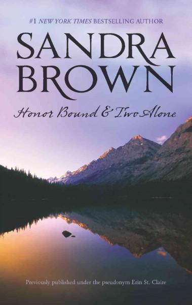 Honor Bound & Two Alone (Paperback)
