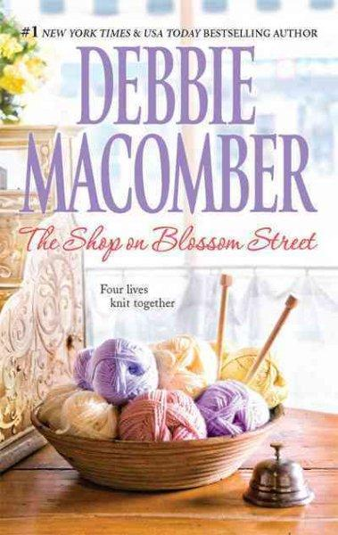 The Shop on Blossom Street (Paperback)