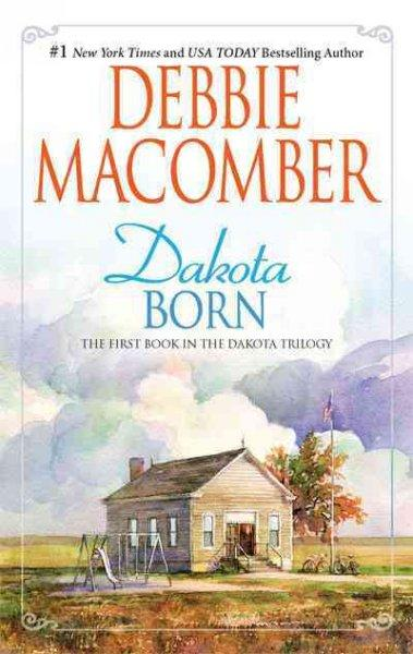 Dakota Born (Paperback)
