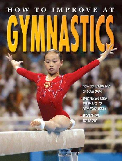 How to Improve at Gymnastics (Paperback)