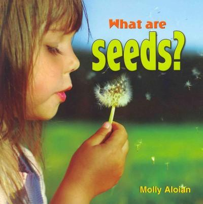 What Are Seeds? (Paperback)