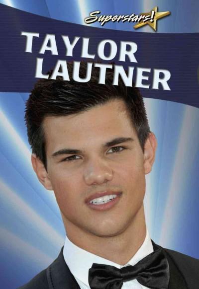 Taylor Lautner (Hardcover)