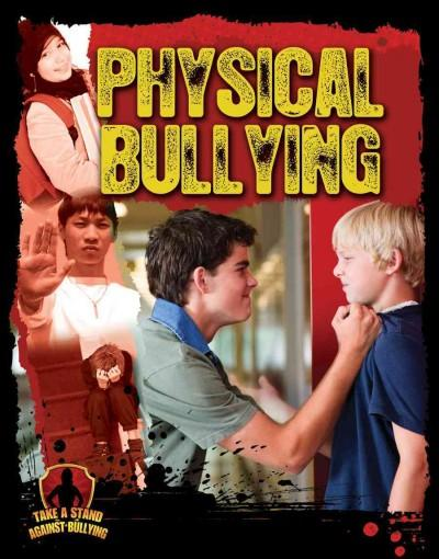 Physical Bullying (Paperback)