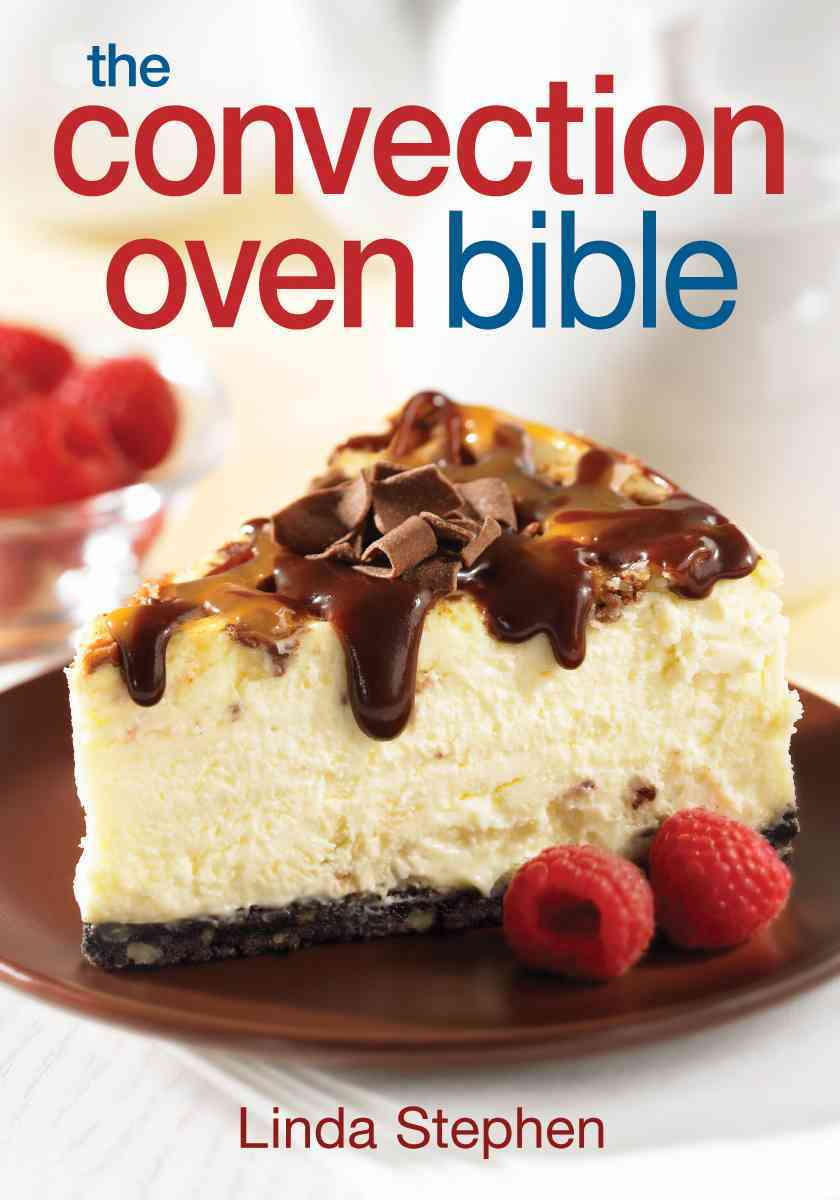 The Convection Oven Bible (Paperback) - Thumbnail 0