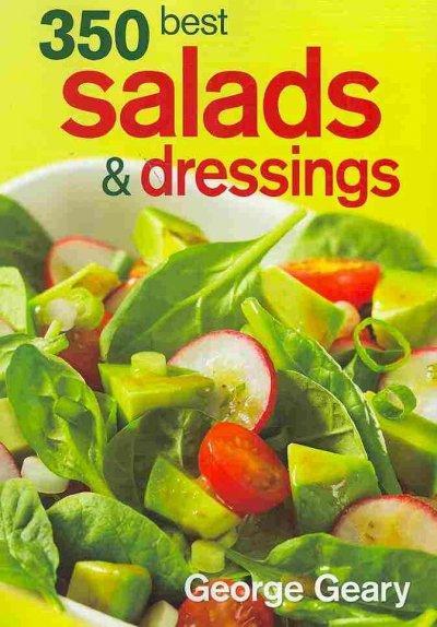 350 Best Salads & Dressings (Paperback)