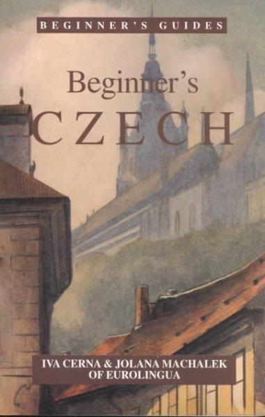 Beginner's Czech (Paperback)
