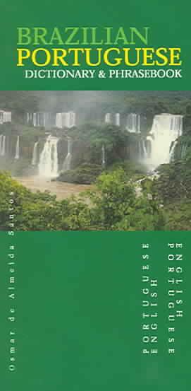 Brazilian Portuguese-English Dictionary & Phrasebook: English-Brazilian Portuguese (Paperback)