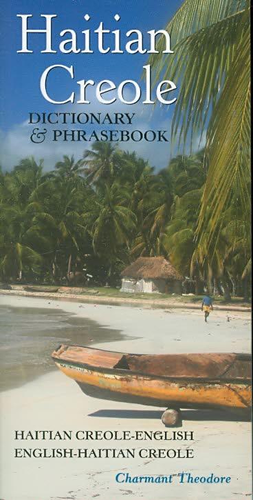 Haitian Creole Dictionary and Phrasebook: Haitian Creole-english, English-haitian Creole (Paperback)