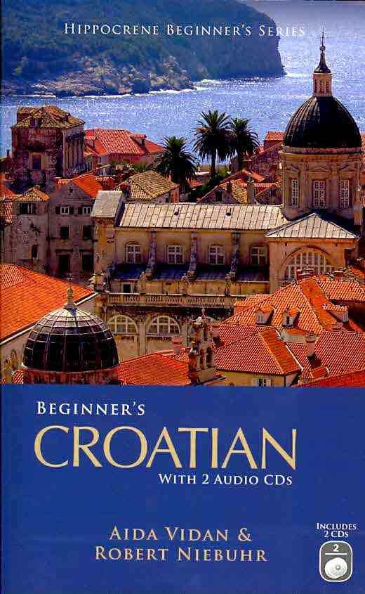 Beginner's Croatian with 2 Audio CDs - Thumbnail 0
