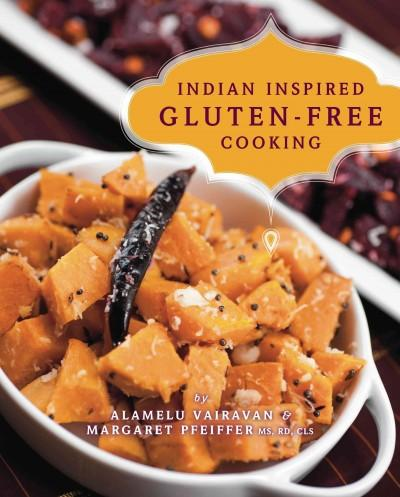 Indian-inspired Gluten-free Cooking (Paperback)