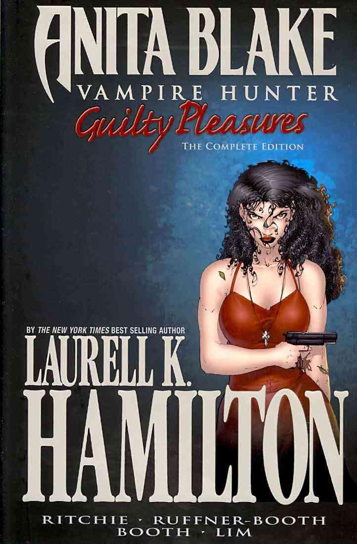 Anita Blake, Vampire Hunter: Guilty Pleasures (Hardcover)