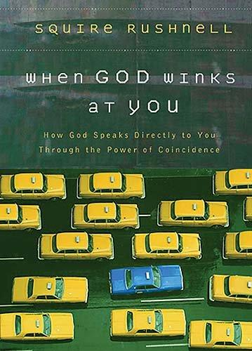When God Winks at You: How God Speaks Directly to You Through the Power of Coincidence (Hardcover)