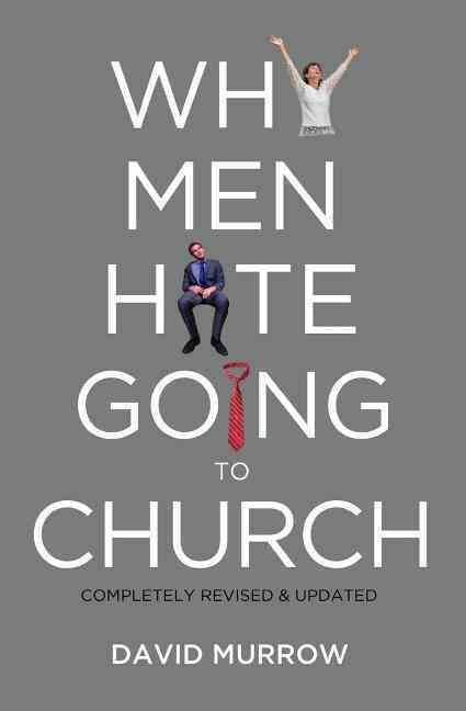 Why Men Hate Going to Church (Paperback)