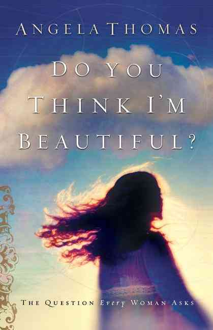 Do You Think I'm Beautiful? (Paperback)