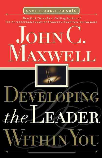 Developing the Leader Within You (Paperback)