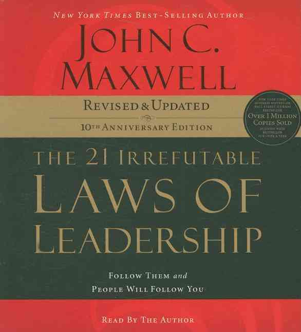 The 21 Irrefutable Laws of Leadership: Follow Them and People Will Follow You (CD-Audio)