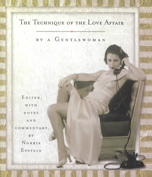 The Technique of the Love Affair (Hardcover)