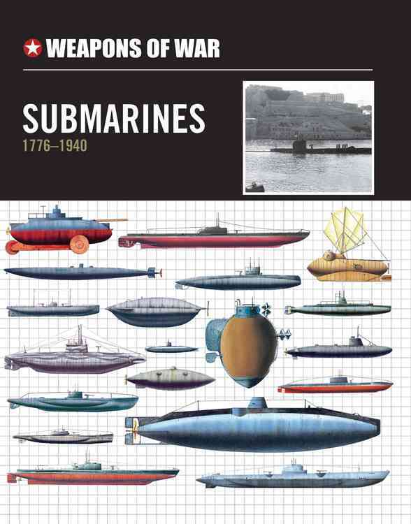 Submarines 1776-1940 (Hardcover)