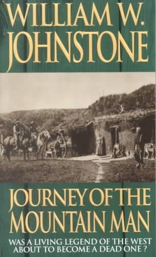 Journey of the Mountain Man (Paperback)