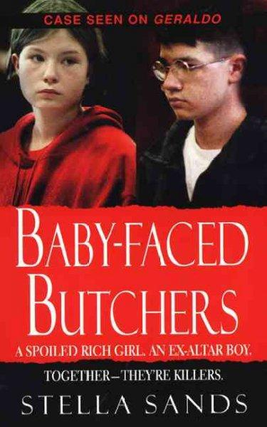 Baby-Faced Butchers (Paperback)