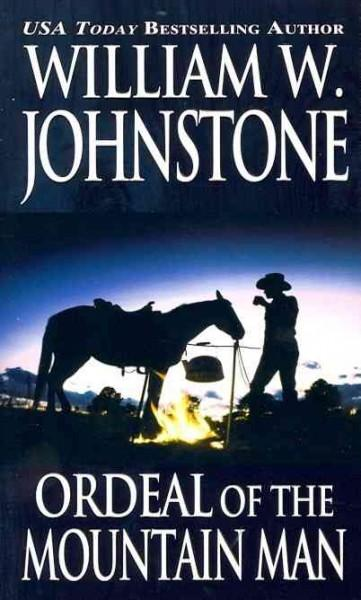 Ordeal of the Mountain Man (Paperback)