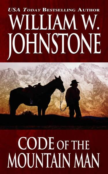 Code of the Mountain Man (Paperback)