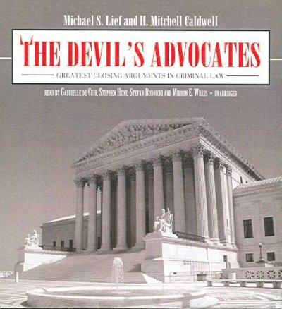 The Devil's Advocates: Greatest Closing Arguments in Criminal Law (CD-Audio)