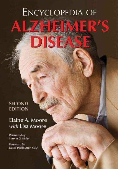 Encyclopedia of Alzheimer's Disease: With Directories of Research, Treatment and Care Facilities (Paperback)
