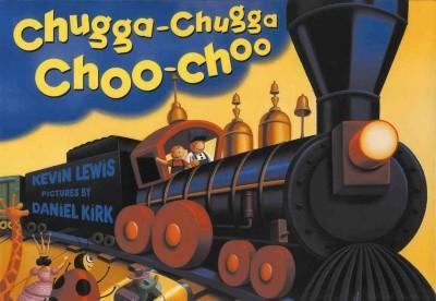 Chugga-Chugga Choo-Choo (Board book)