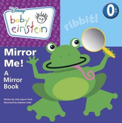 Mirror Me: A Mirror Book (Board book)
