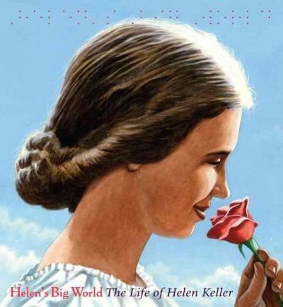 Helen's Big World: The Life of Helen Keller (Hardcover)