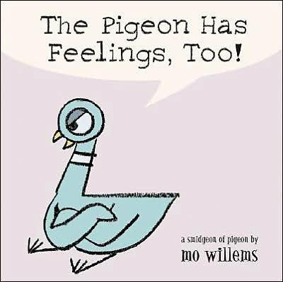 The Pigeon Has Feelings, Too! (Board book)