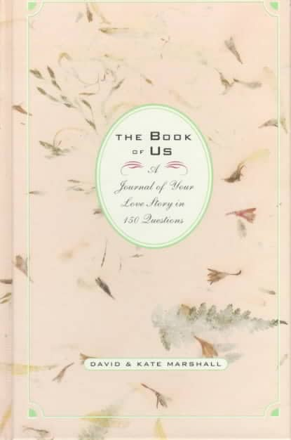 The Book of Us: A Journal of Your Love Story in 150 Questions (Hardcover)