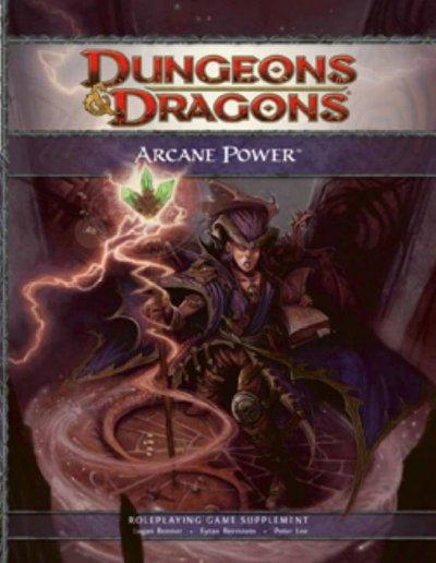 Arcane Power: Roleplaying Game Supplement (Hardcover)
