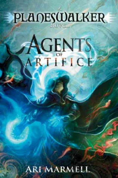 Agents of Artifice: A Planeswalker Novel (Paperback)