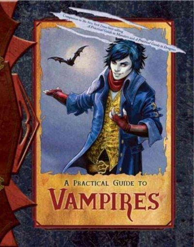 A Practical Guide to Vampires (Hardcover)